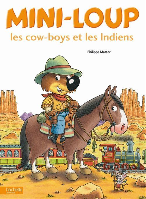 Mini-Loup, les cow boys et les Indiens