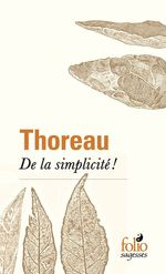 Vente EBooks : De la simplicité !  - Henry David THOREAU