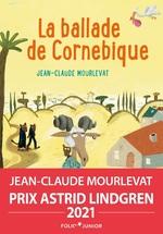 Vente EBooks : La Ballade de Cornebique  - Jean-Claude Mourlevat