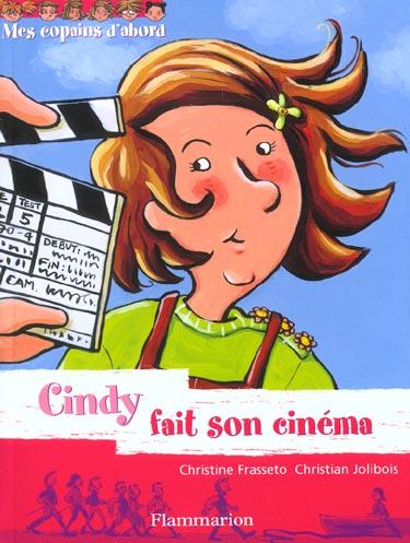 Cindy fait son cinema - mes copains d'abord