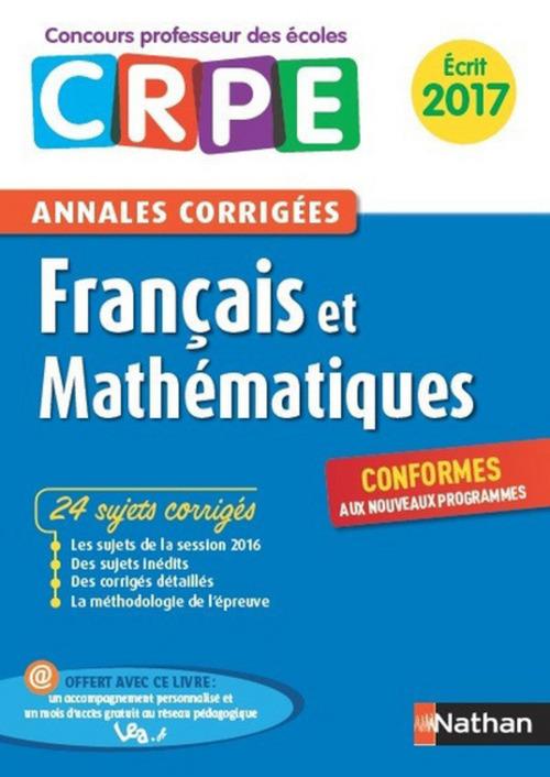 Ebook - Annales CRPE 2017 : Français & Mathématiques