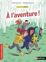 Vente EBooks : Les Grandes années : A l'aventure ! - Roman humoristique - De 7 à 11 ans  - Gaël AYMON