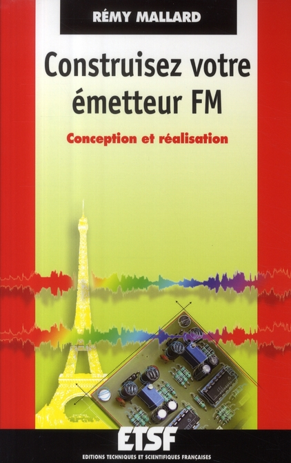 Construisez votre émetteur FM ; conception et réalisation