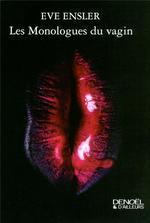 Couverture de Les Monologues Du Vagin (Nouvelle Traduction)