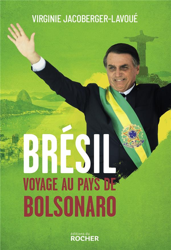 Brésil, voyage au pays de Bolsonaro