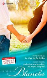 Vente Livre Numérique : Le rêve du Dr Griffin - Ardentes retrouvailles à l'Angel Hospital  - Lynne Marshall - Alison Roberts