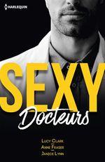 Vente EBooks : Sexy docteurs  - Janice Lynn - Lucy Clark - Anne Fraser
