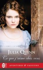 Vente Livre Numérique : Ce que j'aime chez vous  - Julia Quinn