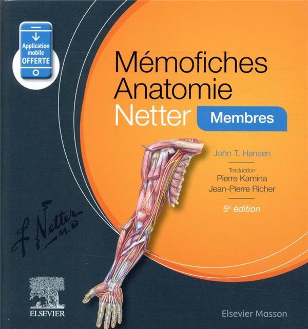 Mémo-fiches ; anatomie Netter ; membres (5e édition)