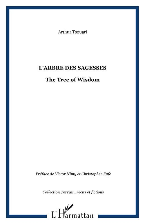 L'arbre des sagesses ; the tree of wisdom mboongi ; 800 proverbes beembe de mouyondzi