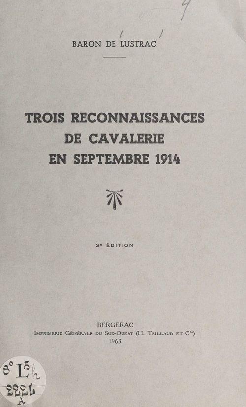 Trois reconnaissances de cavalerie en septembre 1914