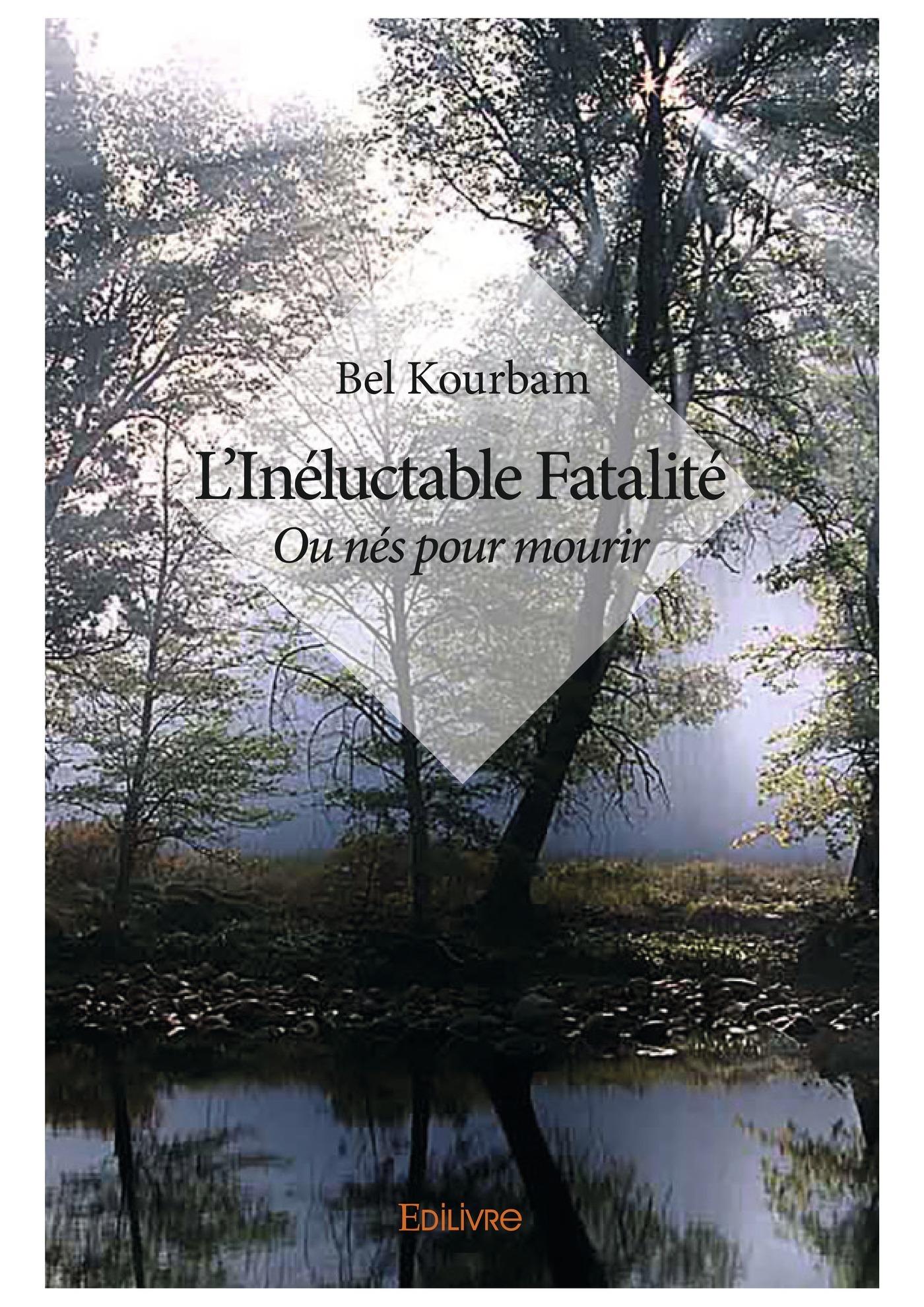 l'inéluctable fatalité