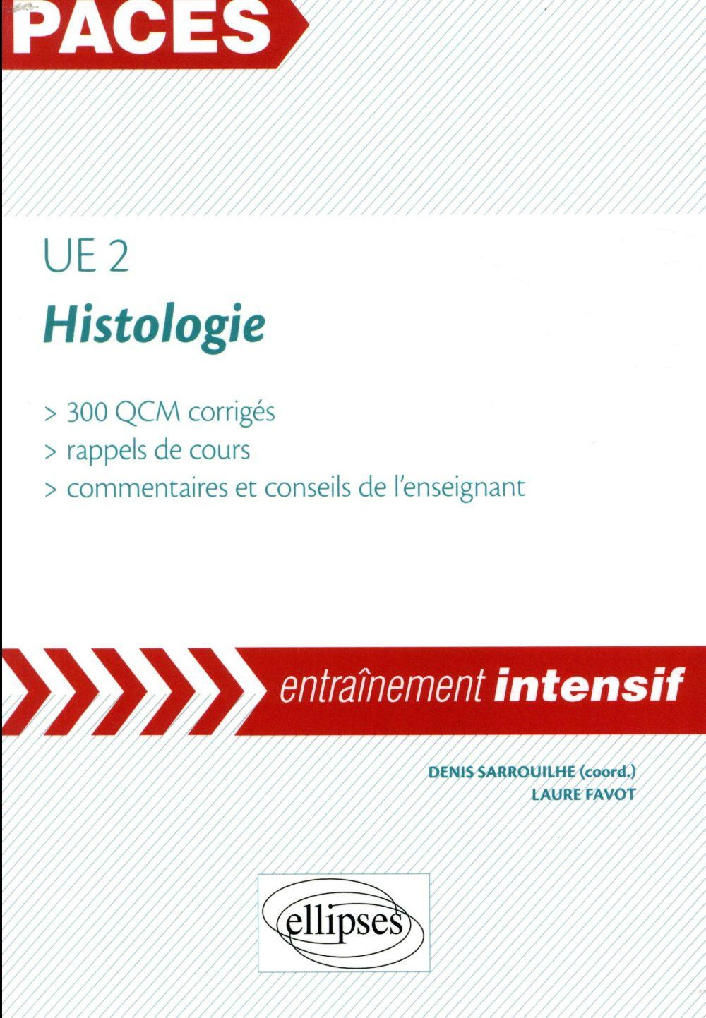 PACES ; histologie ; UE2 ; entraînement intensif (édition 2018)