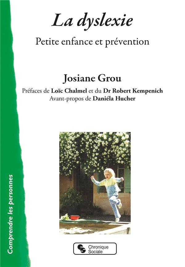 La dyslexie ; petite enfance et prévention