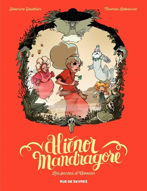 Aliénor Mandragore T.3 ; les portes d'Avalon