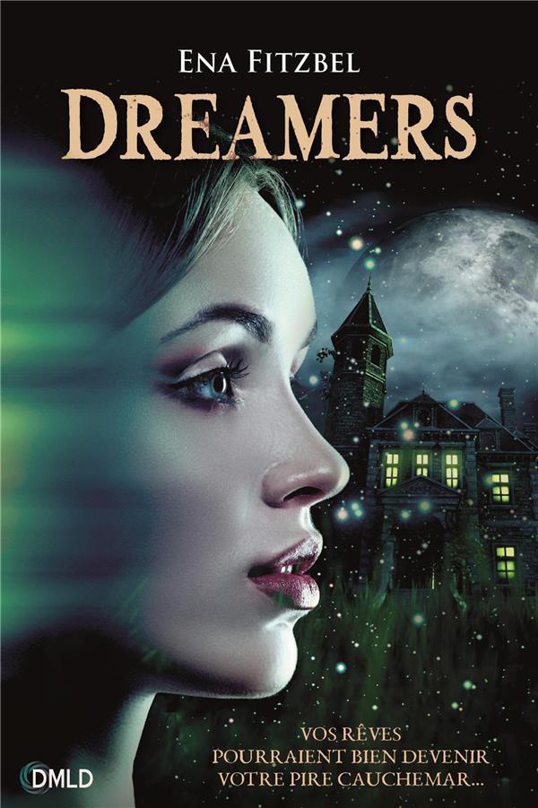 Dreamers T.1