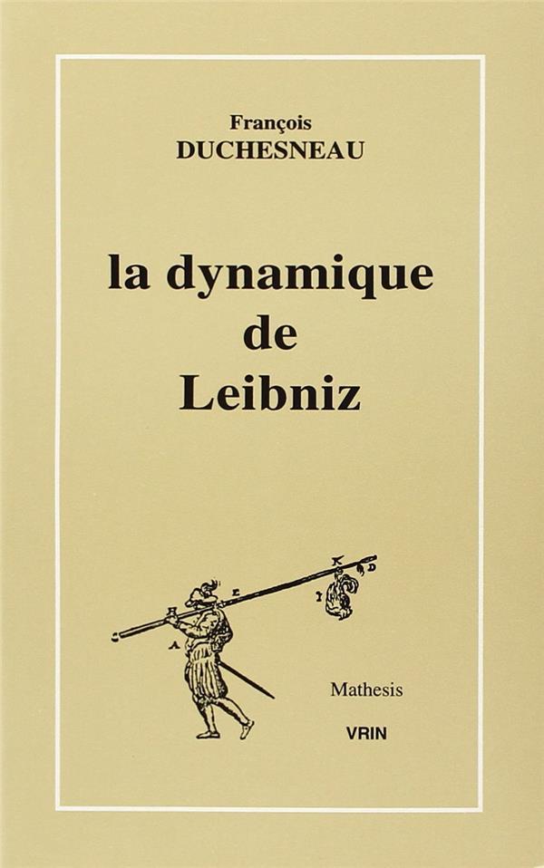 La dynamique de Leibniz