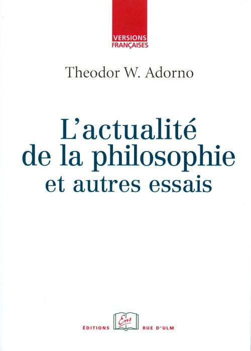 L'actualité de la philosophie et autres essais