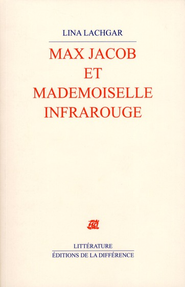 Max Jacob et demoiselle infrarouge