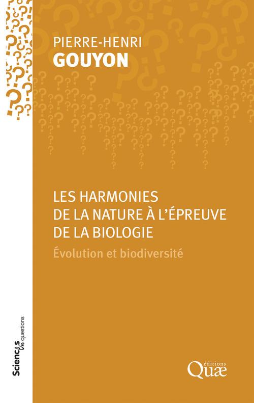 Les harmonies de la Nature à l´épreuve de la biologie