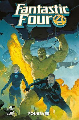 Fantastic Four T.1 ; forever