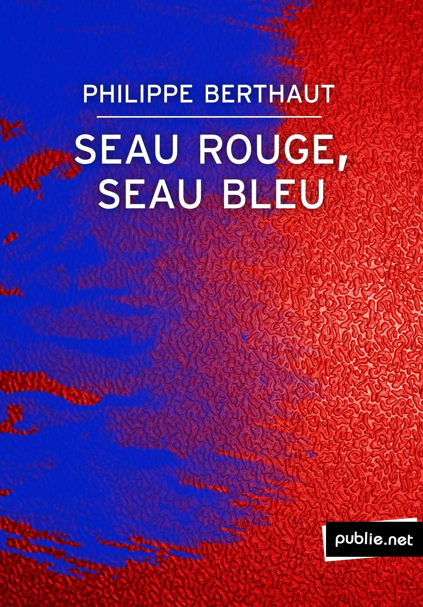 seau rouge, seau bleu