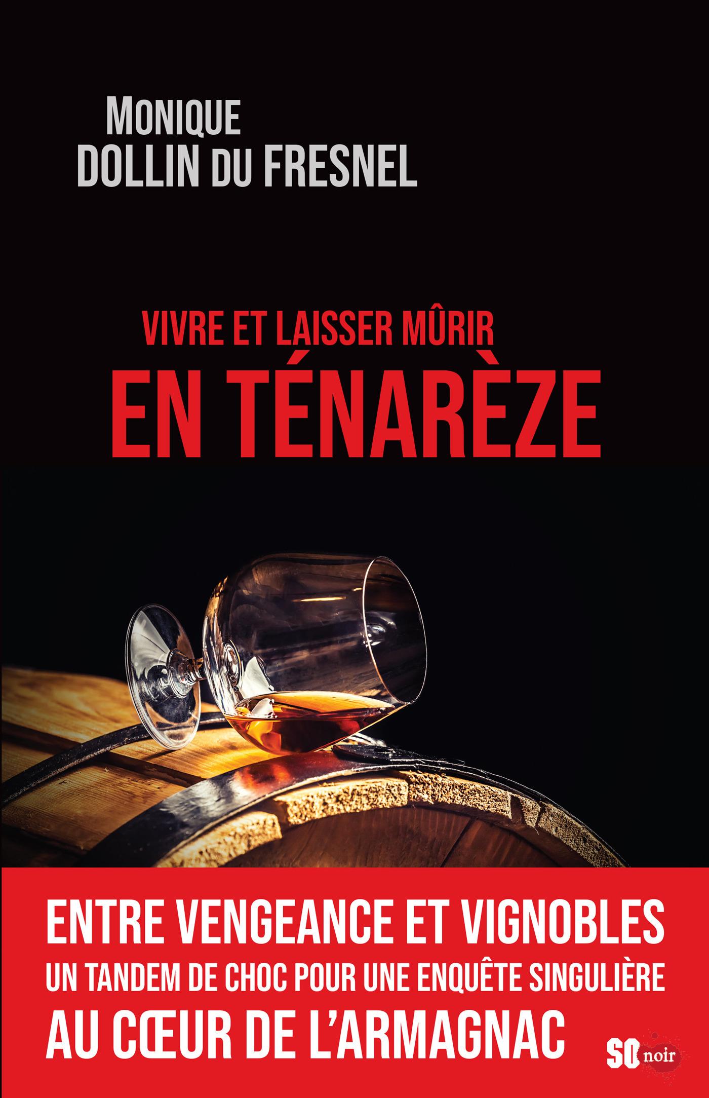 Vivre et laisser mûrir en Ténarèze