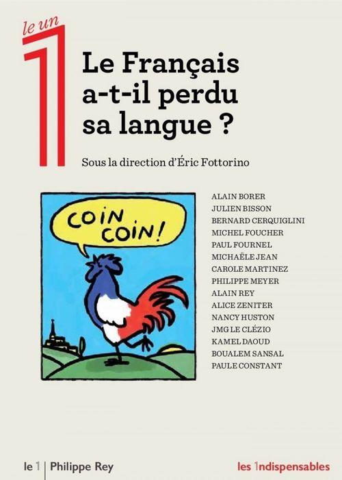 Le Français a-t-il perdu sa langue?