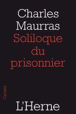Le soliloque du prisonnier  - Maurras - Charles MAURRAS
