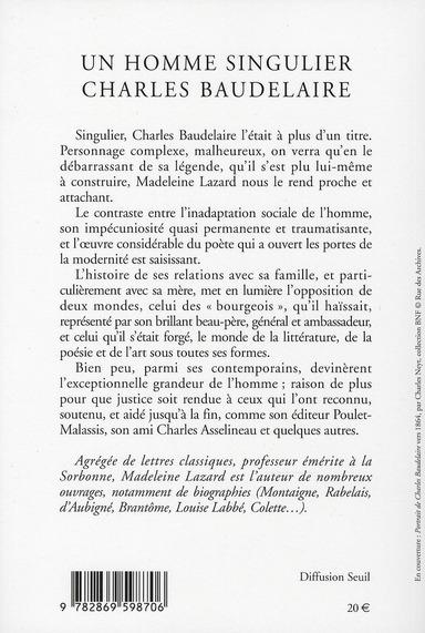 Un homme singulier ; Charles Baudelaire
