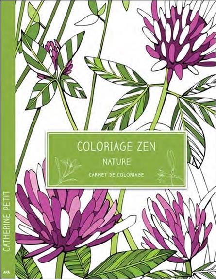 Coloriage zen ; nature ; carnet de coloriage