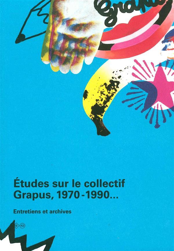 études sur le collectif Grapus (1969-1990) archives et entretiens