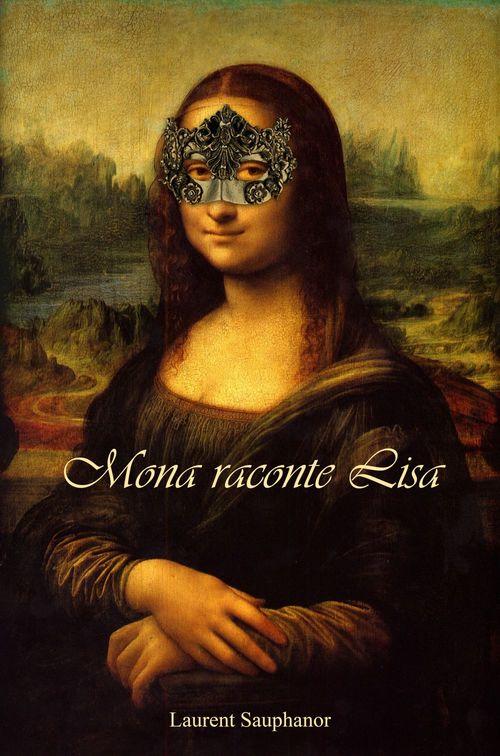 Mona raconte Lisa