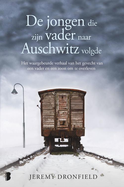 De jongen die zijn vader naar Auschwitz volgde