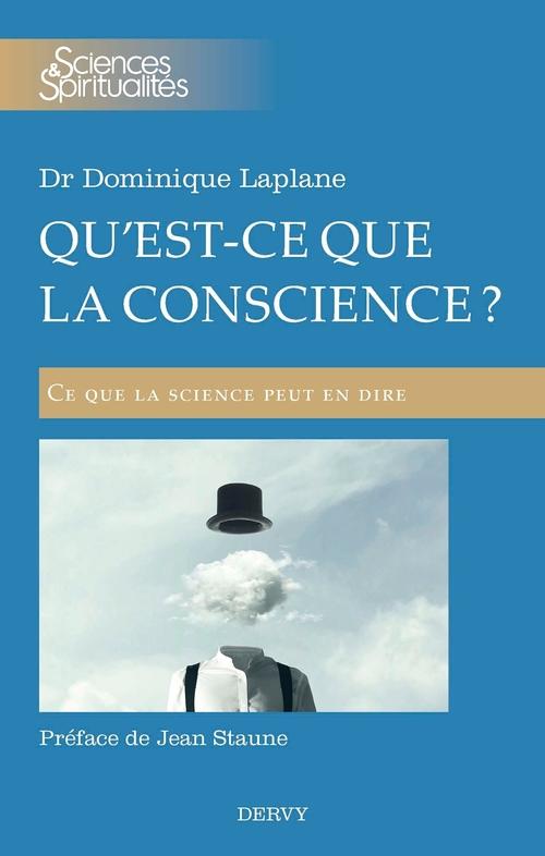 Qu'est-ce que la conscience ? ce que la science peut en dire