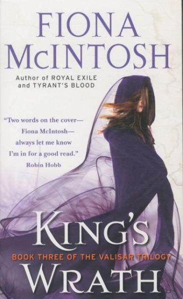 King's Wrath ; Valisar Trilogy: Book 3