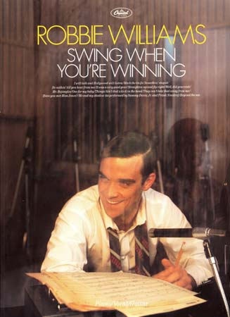Robbie Williams, swing when you're winning