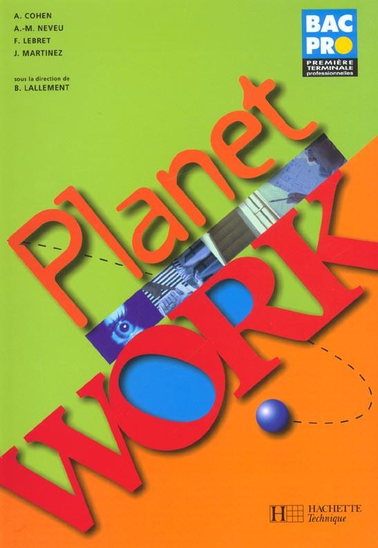 PLANET WORK ; anglais ; 1ère et terminale professionnelle ; bac pro ; livre de l'élève