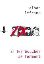 Vente Livre Numérique : Si les bouches se ferment  - Alban Lefranc