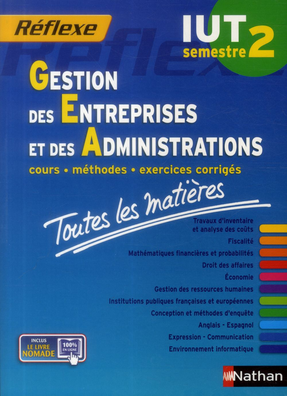 Gestion des entreprises et des administrations ; IUT semestre 2 ; toutes les matières (édition 2014)