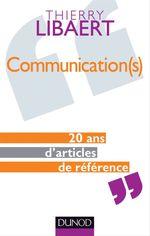 Vente Livre Numérique : Communication(s)  - Thierry Libaert
