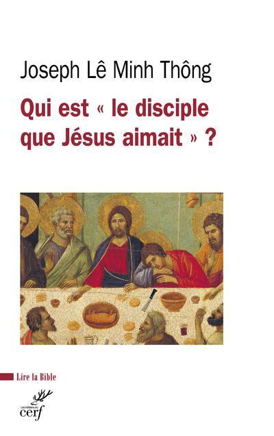 QUI EST LE DISCIPLE QUE JESUS AIMAIT ?