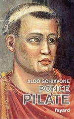 Ponce Pilate  - Aldo Schiavone