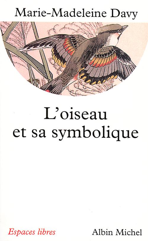 L'oiseau et sa symbolique