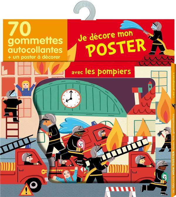 Les Pompiers ; Je Decore Mon Poster Avec Les Gommettes