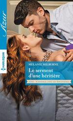 Vente Livre Numérique : Le serment d'une héritière  - Melanie Milburne