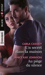 Vente EBooks : Un secret dans la maison - Au piège du silence  - Janice Kay Johnson - Cassidy Carla