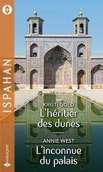 Vente Livre Numérique : L'héritier des dunes - L'inconnue du palais  - Annie West - Kristi Gold