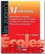 Vente Livre Numérique : Les Zoom's. Le Marketing - 2e édition  - Sébastien Soulez