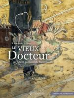 Vente EBooks : Le Vieux Docteur A.T. Still, pionnier de l'ostéopathie  - Stéphane Piatzszek